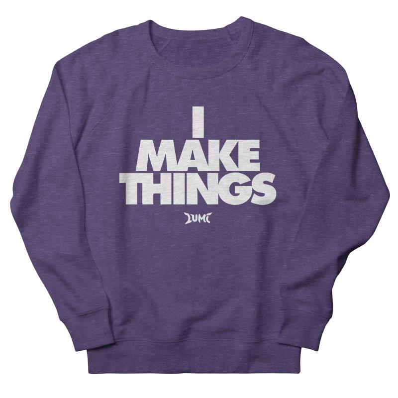 I Make Things Men's Sweatshirt by Lumi