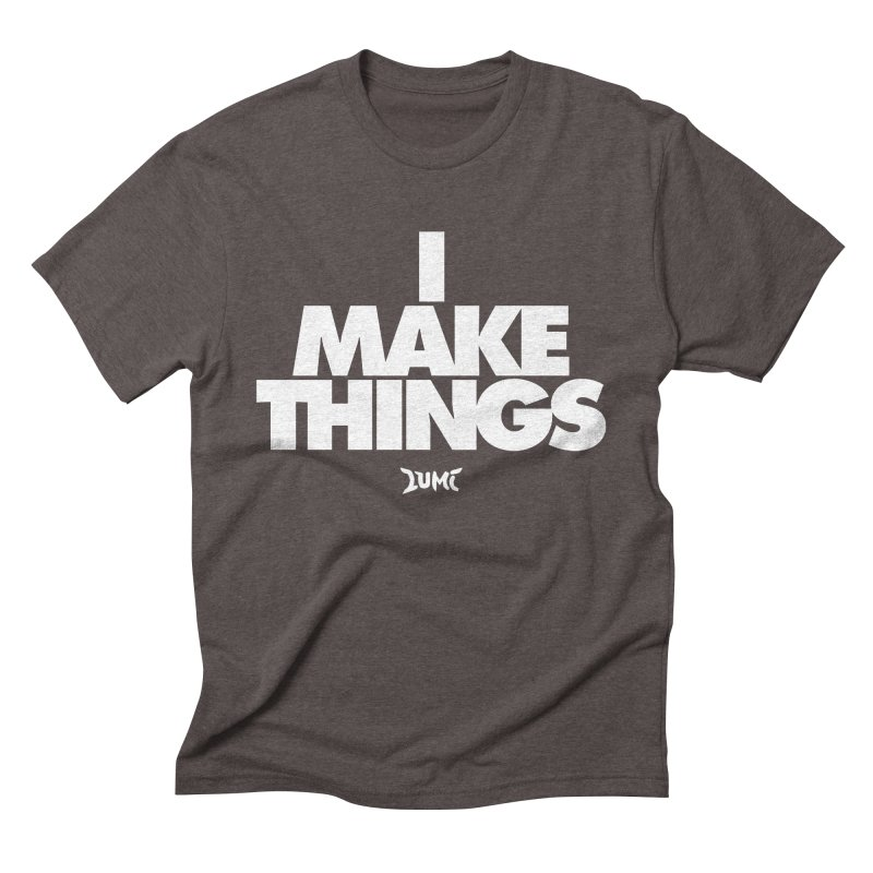 I Make Things Men's Triblend T-Shirt by Lumi