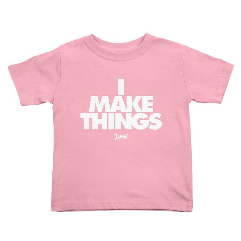 I Make Things Kids Toddler T-Shirt by Lumi