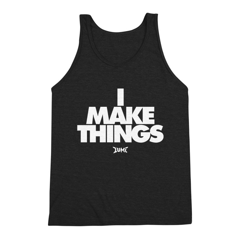 I Make Things Men's Triblend Tank by Lumi