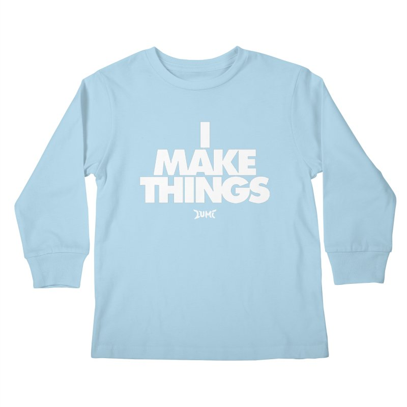 I Make Things Kids Longsleeve T-Shirt by Lumi