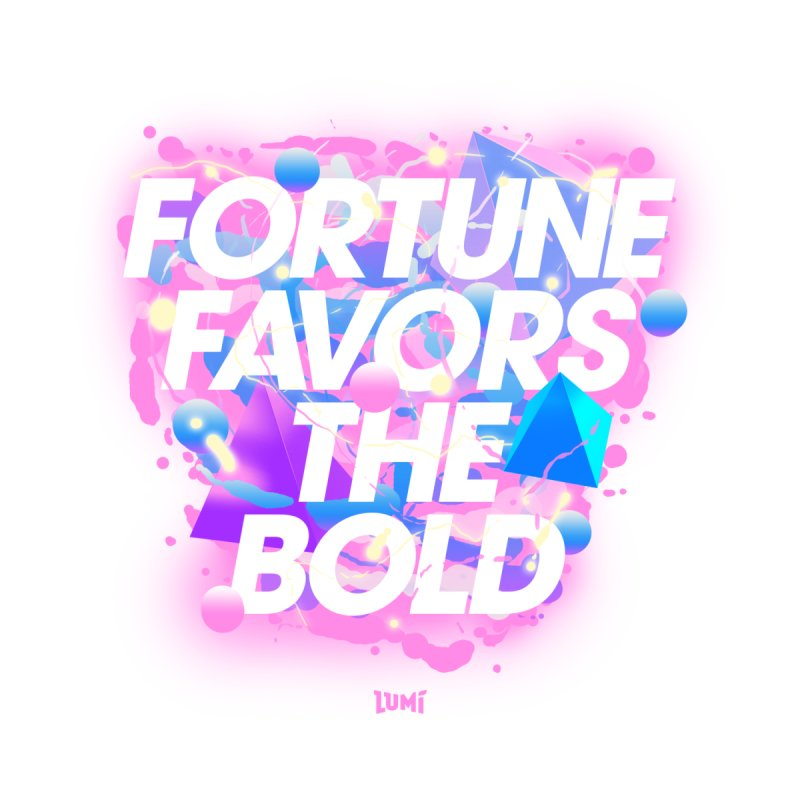 Fortune Favors The Bold Men's T-shirt by Lumi