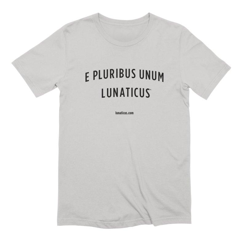 Lunaticus™ in Men's Extra Soft T-Shirt Stone by E Pluribus Unum Lunaticus™