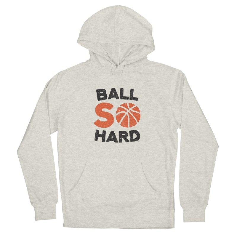 Ball So Hard   by lunchboxbrain's Artist Shop