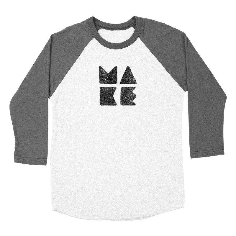 MAKE Men's Baseball Triblend Longsleeve T-Shirt by lunchboxbrain's Artist Shop
