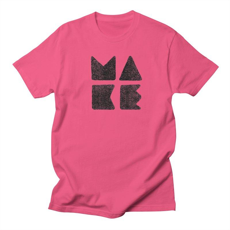 MAKE Men's T-Shirt by lunchboxbrain's Artist Shop