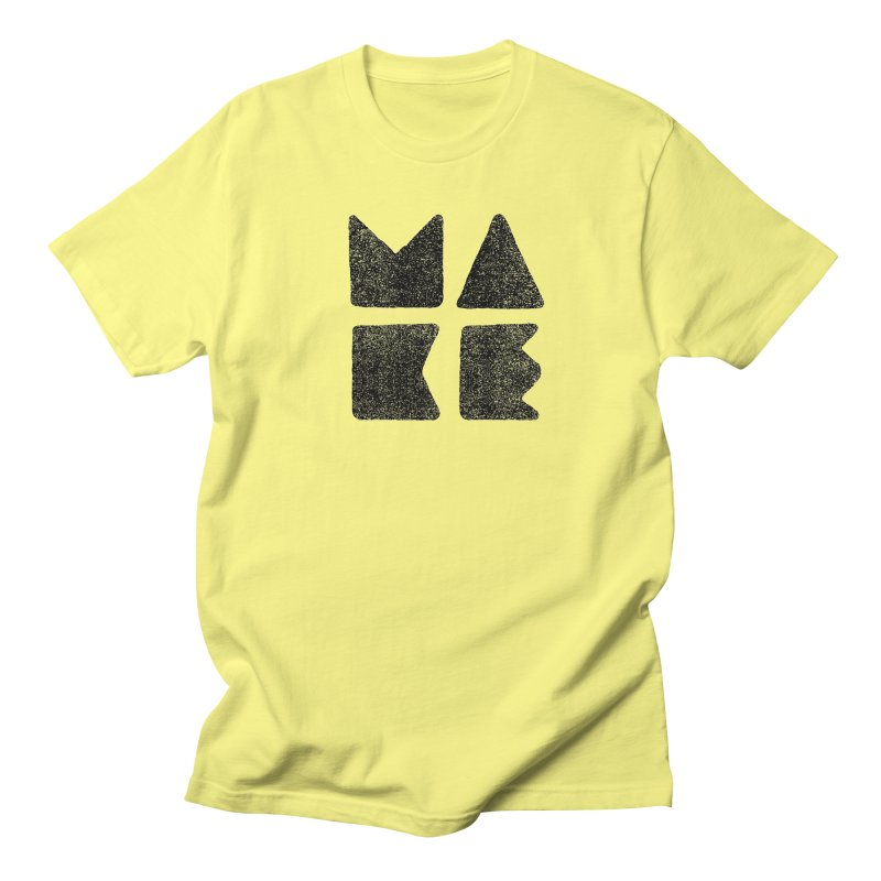 MAKE Men's T-Shirt by lunchboxbrain's Artist Shop