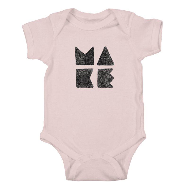 MAKE Kids Baby Bodysuit by lunchboxbrain's Artist Shop
