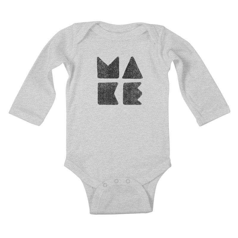 MAKE Kids Baby Longsleeve Bodysuit by lunchboxbrain's Artist Shop