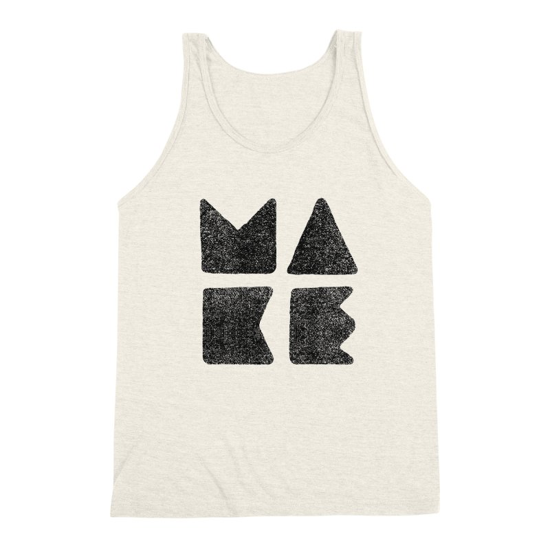 MAKE Men's Triblend Tank by lunchboxbrain's Artist Shop