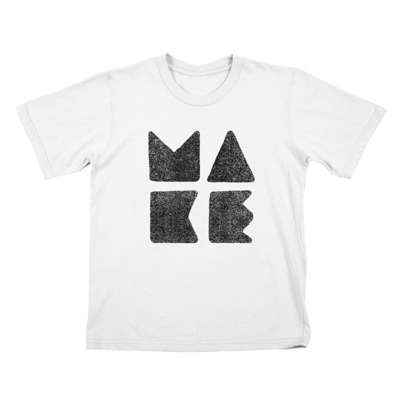 MAKE Kids T-Shirt by lunchboxbrain's Artist Shop