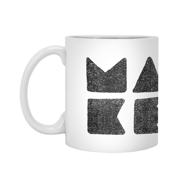 MAKE Accessories Mug by lunchboxbrain's Artist Shop