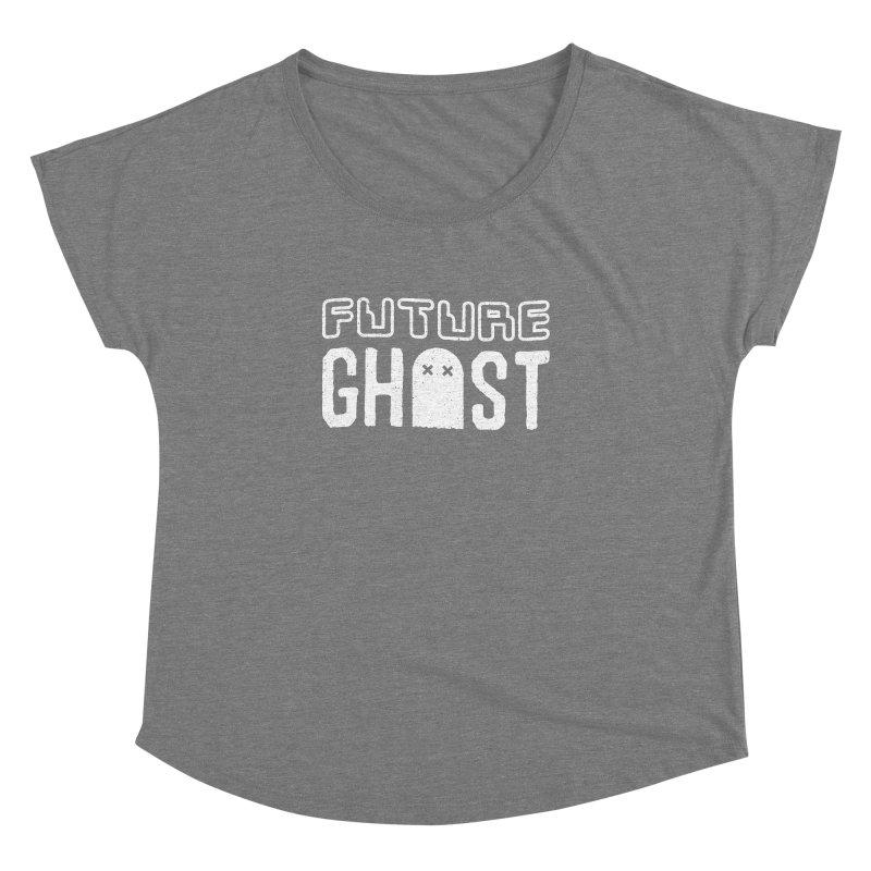 Future Ghost Women's Dolman by lunchboxbrain's Artist Shop