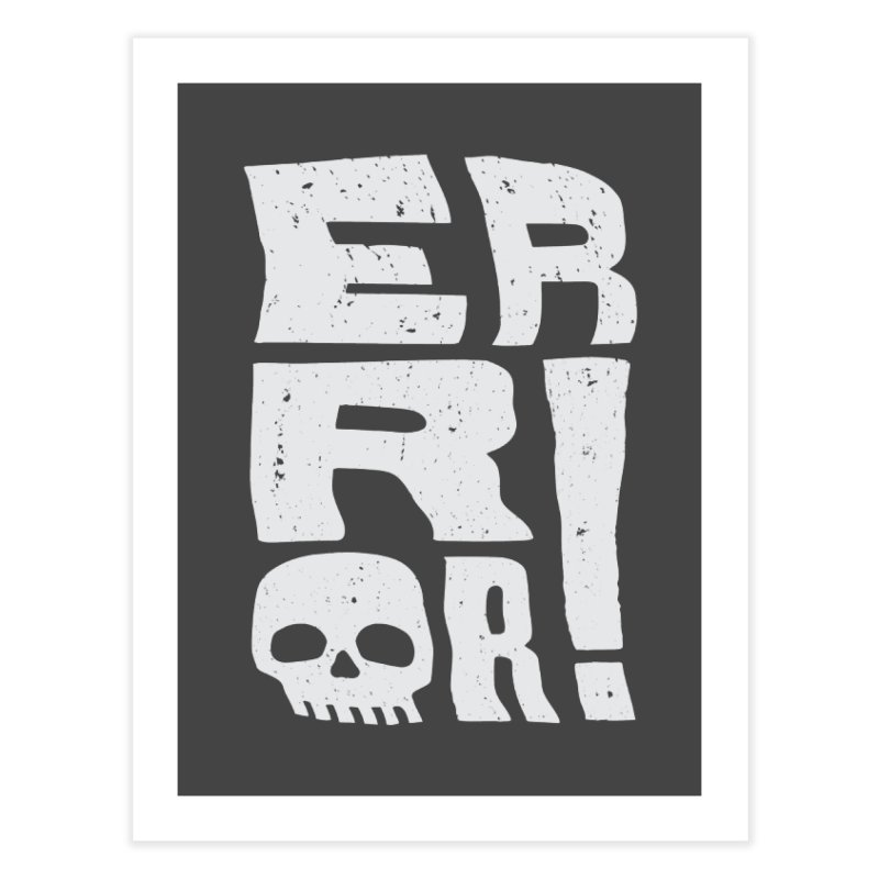 Error! Home Fine Art Print by lunchboxbrain's Artist Shop