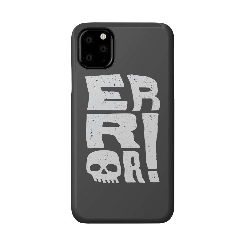 Error! Accessories Phone Case by lunchboxbrain's Artist Shop