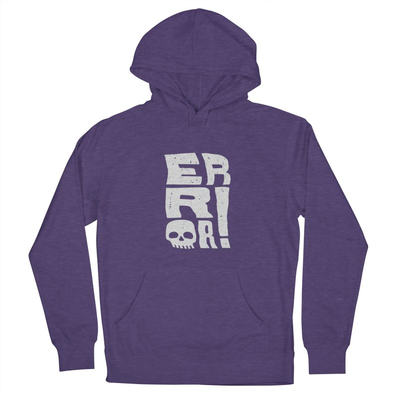 Error! Women's French Terry Pullover Hoody by lunchboxbrain's Artist Shop