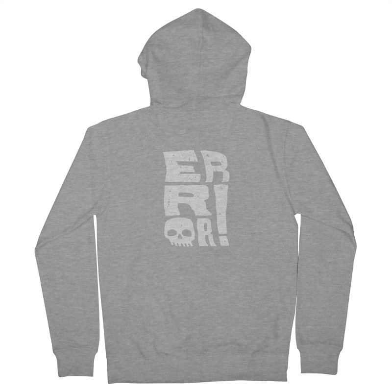 Error! Men's French Terry Zip-Up Hoody by lunchboxbrain's Artist Shop