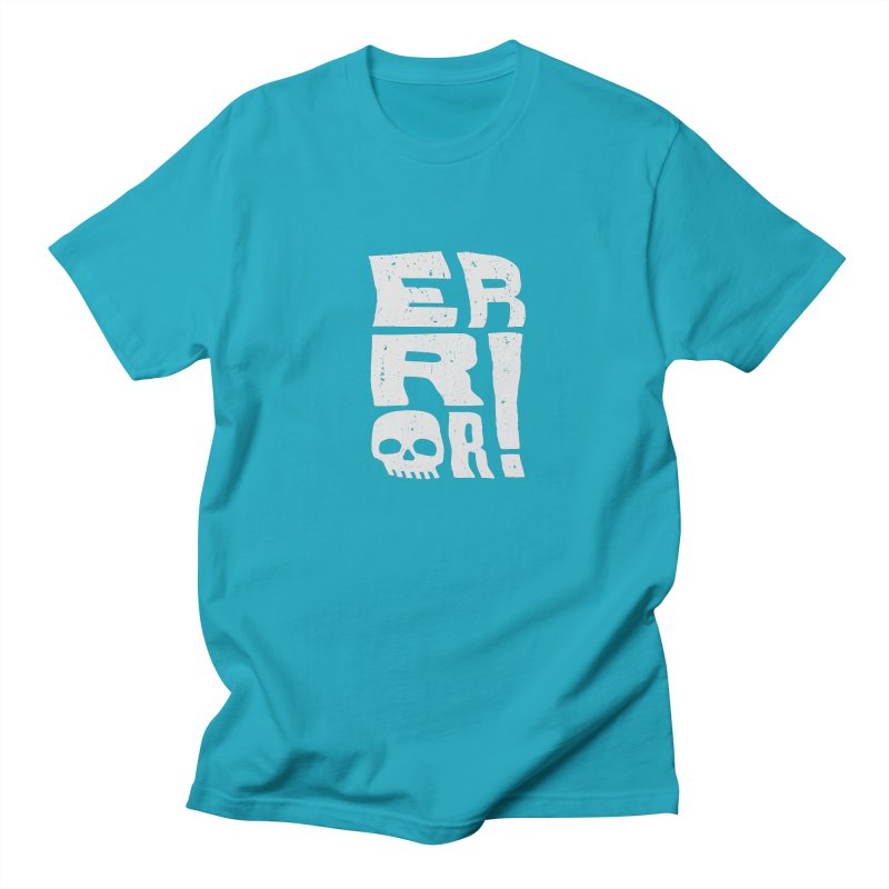 Error! Women's Unisex T-Shirt by lunchboxbrain's Artist Shop