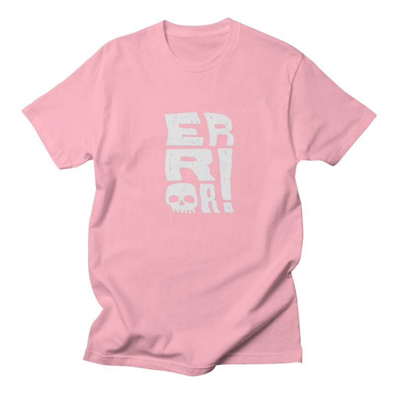 Error! Women's Regular Unisex T-Shirt by lunchboxbrain's Artist Shop