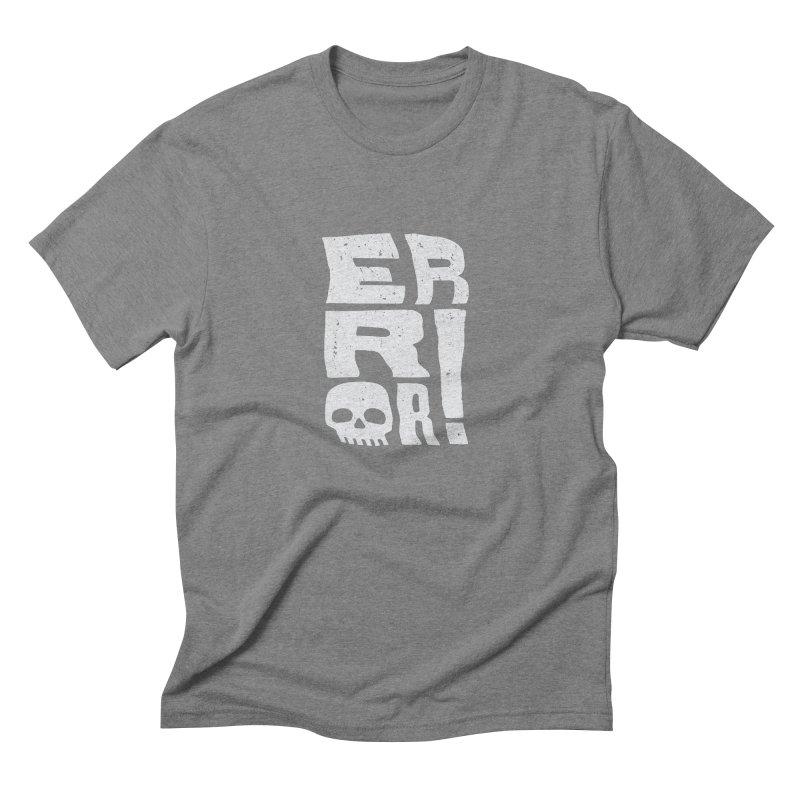 Error! Men's Triblend T-Shirt by lunchboxbrain's Artist Shop