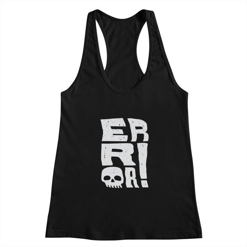 Error! Women's Racerback Tank by lunchboxbrain's Artist Shop