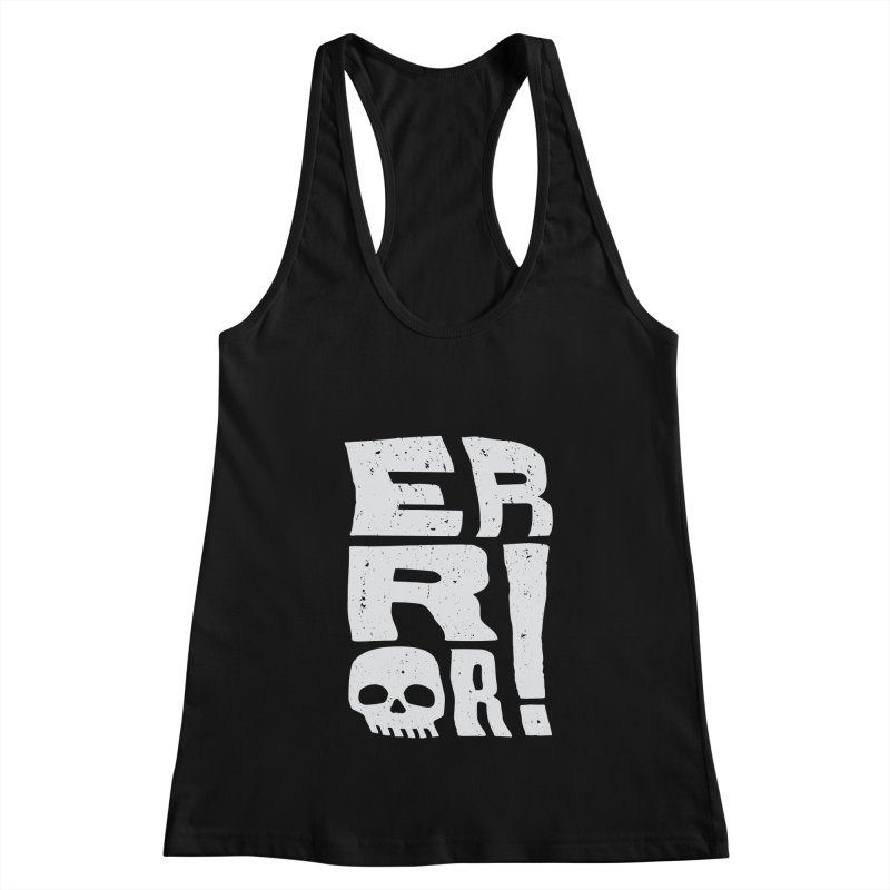 Error! Women's Tank by lunchboxbrain's Artist Shop