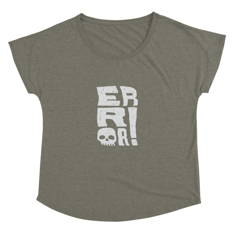Error! Women's Dolman Scoop Neck by lunchboxbrain's Artist Shop