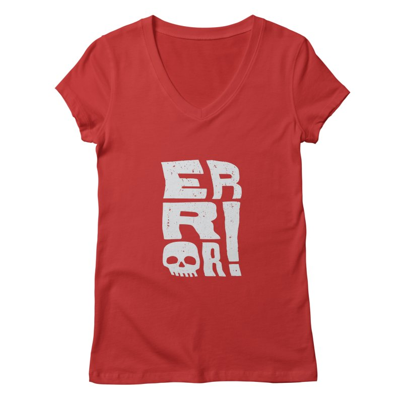 Error! Women's Regular V-Neck by lunchboxbrain's Artist Shop