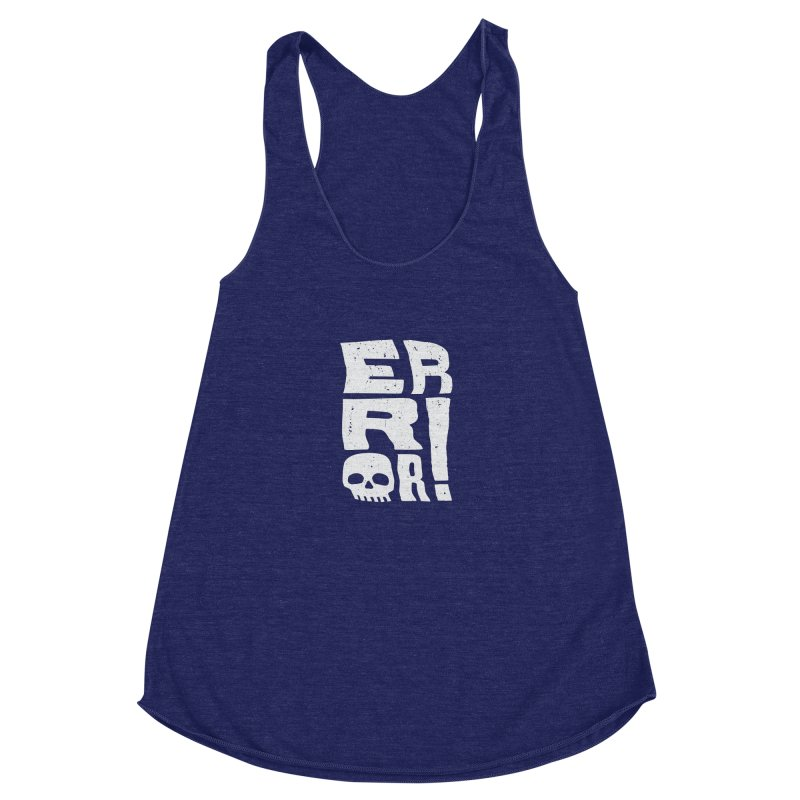 Error! Women's Racerback Triblend Tank by lunchboxbrain's Artist Shop