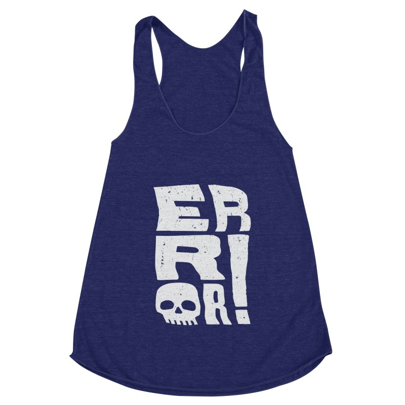 Error! Women's Racerback Triblend Tank by lunchboxbrain's Artist Shop