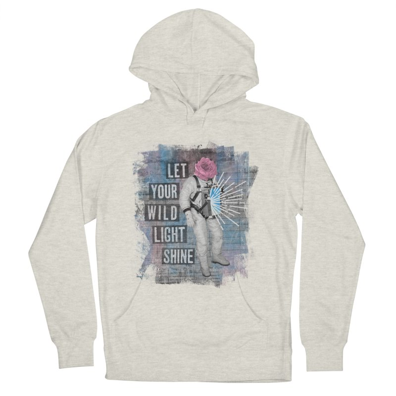 Let Your Wild Light Shine Women's Pullover Hoody by lunchboxbrain's Artist Shop