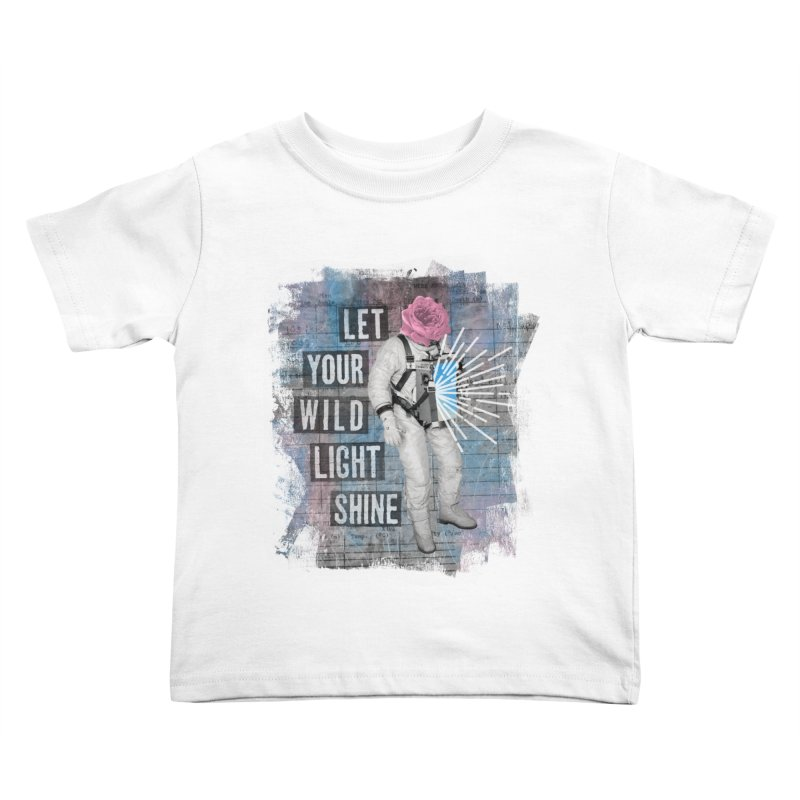 Let Your Wild Light Shine Kids Toddler T-Shirt by lunchboxbrain's Artist Shop