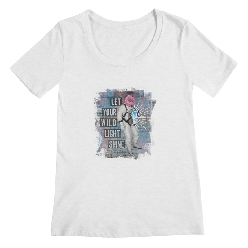 Let Your Wild Light Shine Women's Scoop Neck by lunchboxbrain's Artist Shop