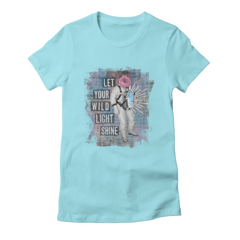 Let Your Wild Light Shine Women's Fitted T-Shirt by lunchboxbrain's Artist Shop