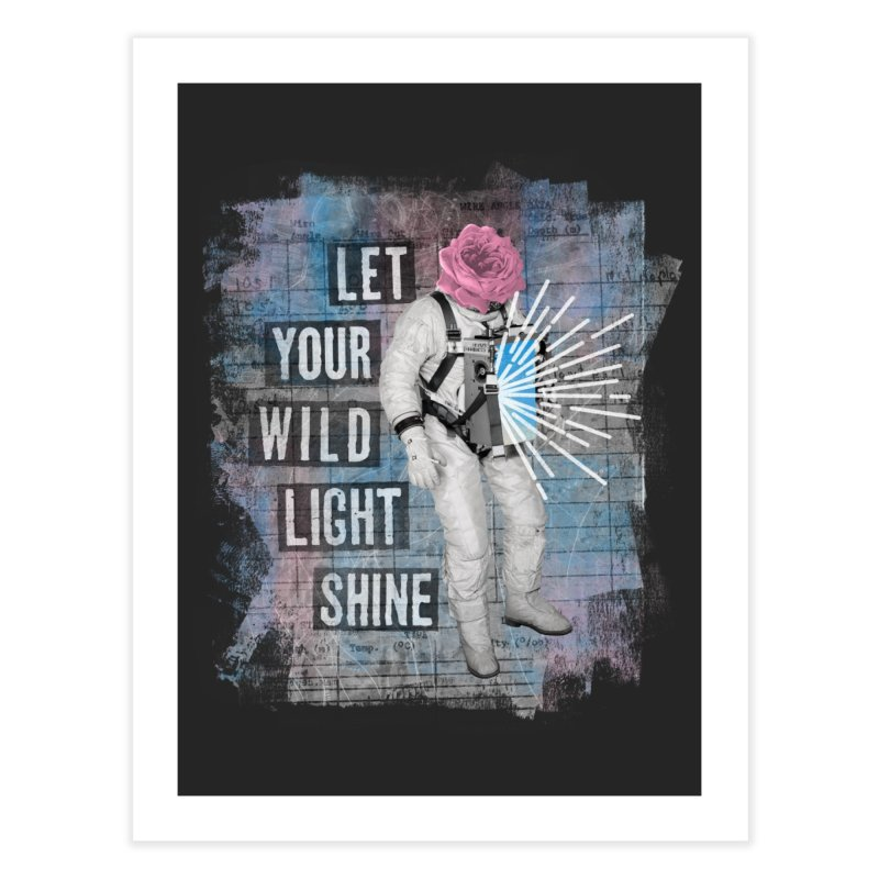 Let Your Wild Light Shine Home Fine Art Print by lunchboxbrain's Artist Shop