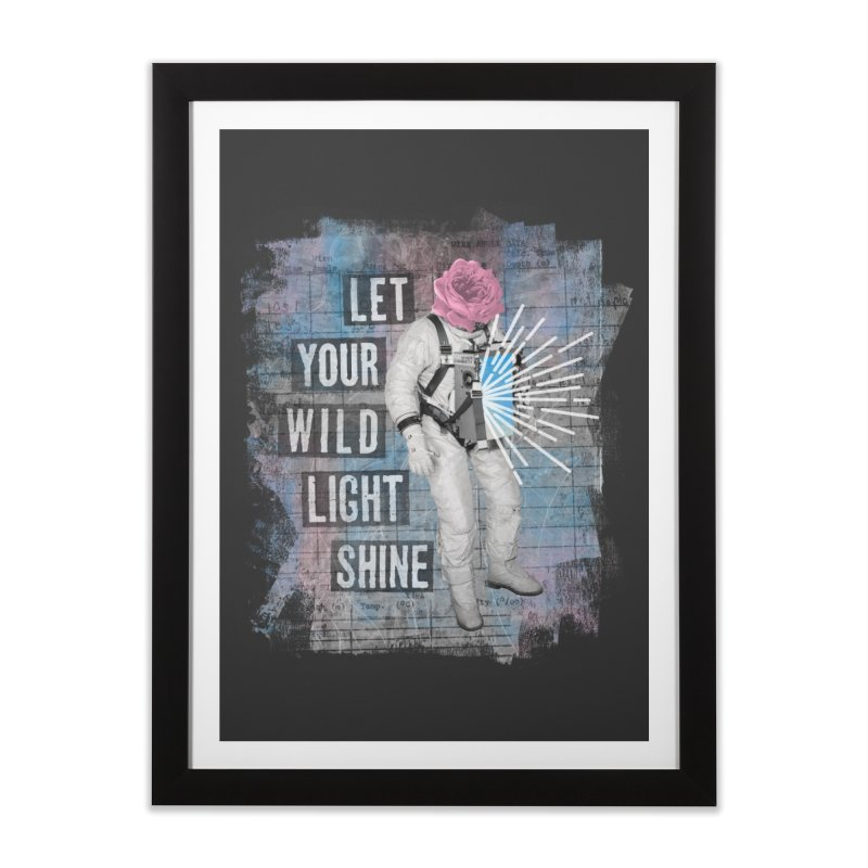 Let Your Wild Light Shine Home Framed Fine Art Print by lunchboxbrain's Artist Shop