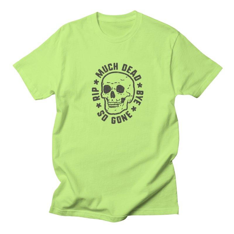 So Gone Women's T-Shirt by lunchboxbrain's Artist Shop