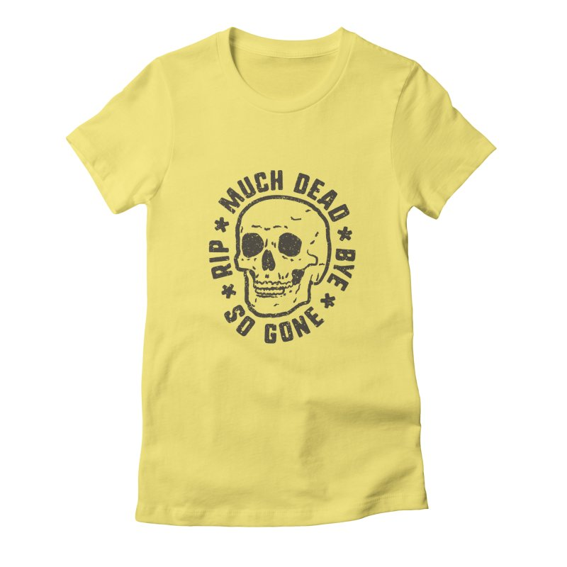 So Gone Women's Fitted T-Shirt by lunchboxbrain's Artist Shop