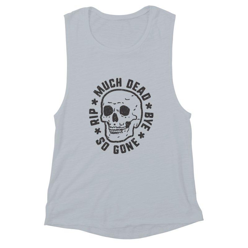 So Gone Women's Muscle Tank by lunchboxbrain's Artist Shop