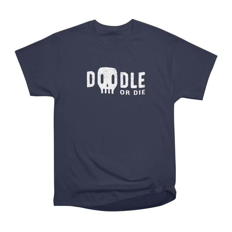Doodle or Die Men's Heavyweight T-Shirt by lunchboxbrain's Artist Shop