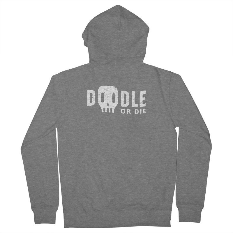 Doodle or Die Women's French Terry Zip-Up Hoody by lunchboxbrain's Artist Shop