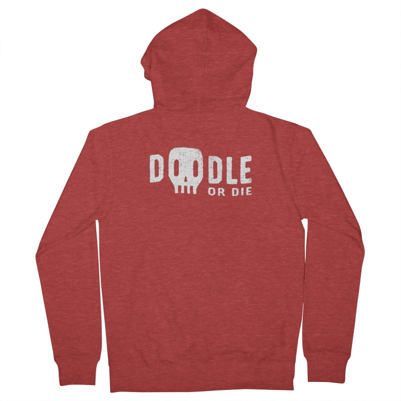 Doodle or Die Men's French Terry Zip-Up Hoody by lunchboxbrain's Artist Shop