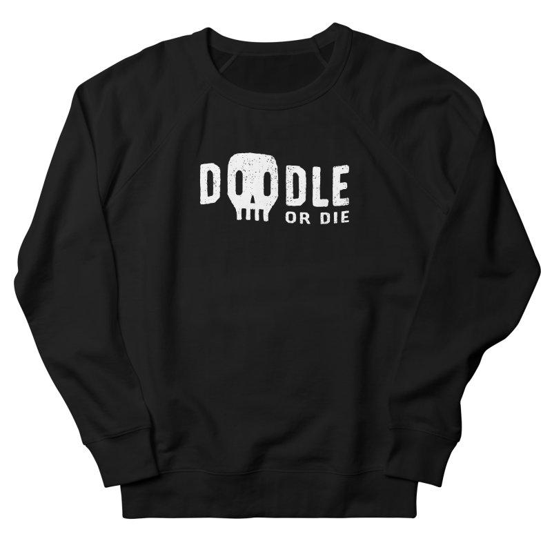 Doodle or Die Men's Sweatshirt by lunchboxbrain's Artist Shop