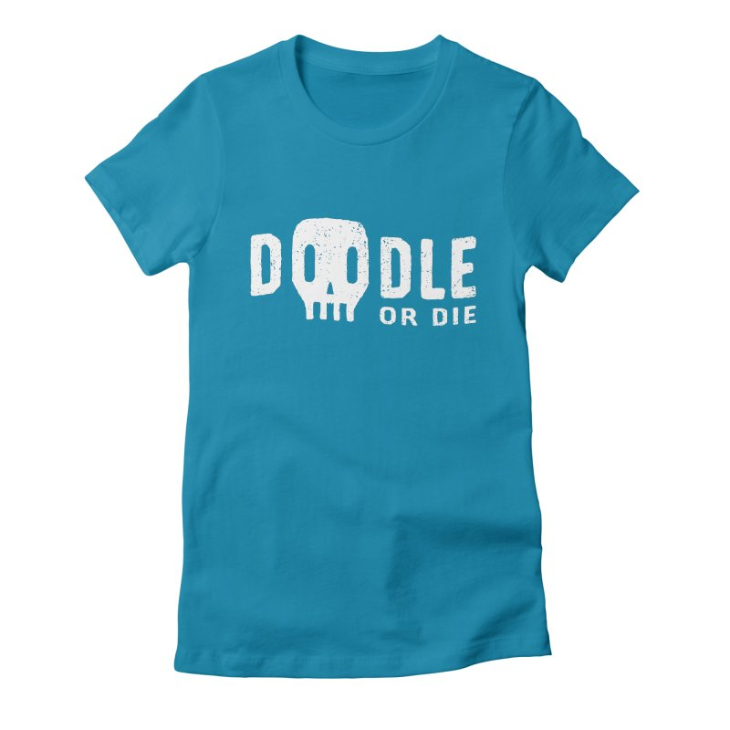 Doodle or Die Women's T-Shirt by lunchboxbrain's Artist Shop