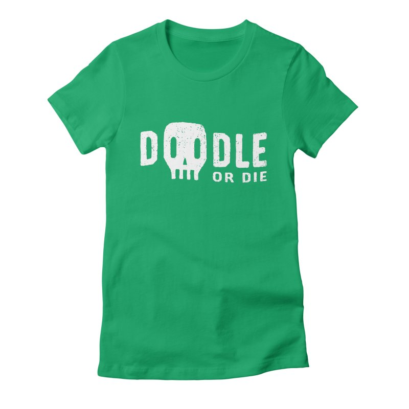 Doodle or Die Women's Fitted T-Shirt by lunchboxbrain's Artist Shop