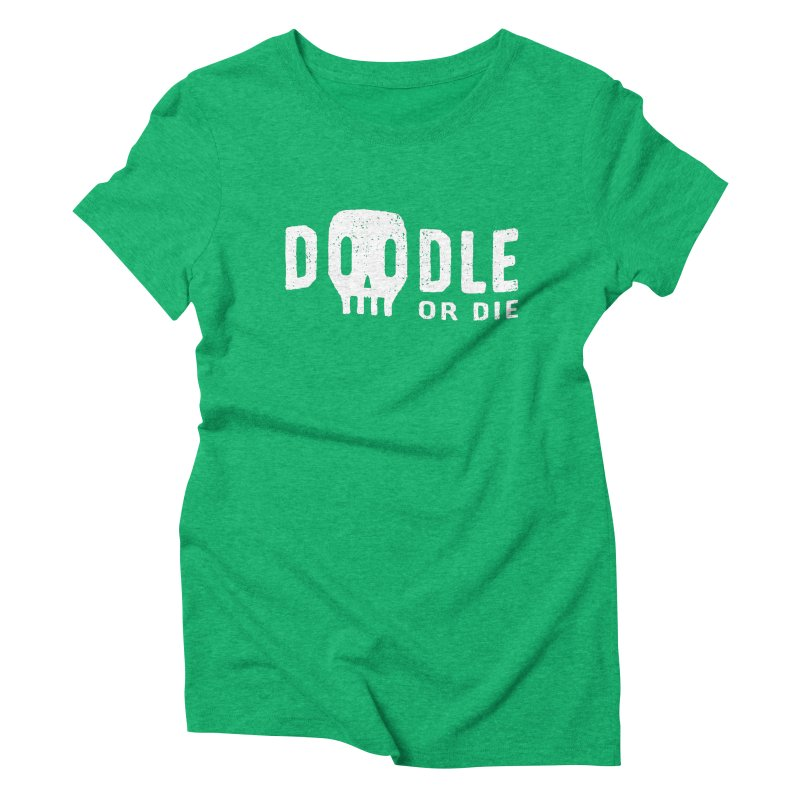 Doodle or Die Women's Triblend T-Shirt by lunchboxbrain's Artist Shop