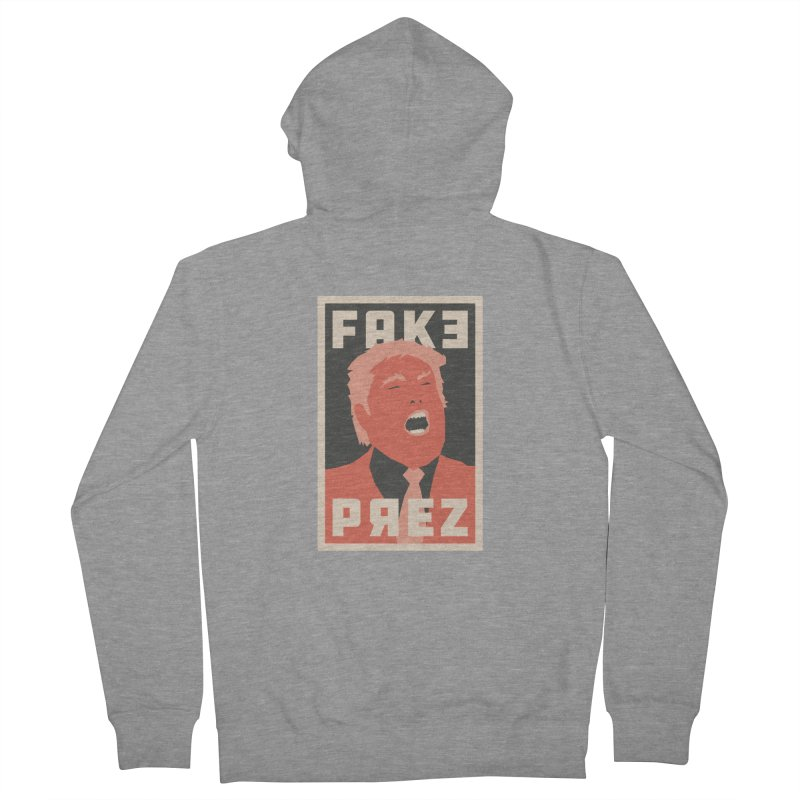 Fake Prez Women's French Terry Zip-Up Hoody by lunchboxbrain's Artist Shop