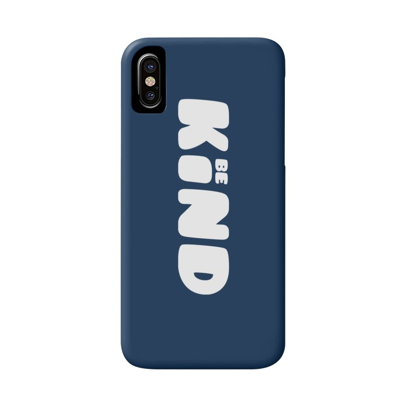 Be Kind Accessories Phone Case by lunchboxbrain's Artist Shop