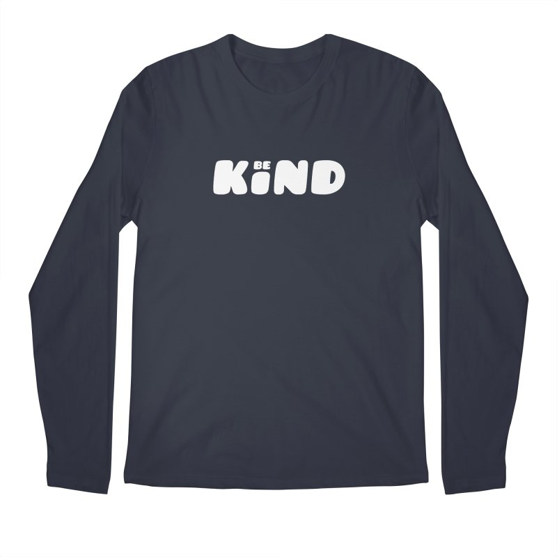 Be Kind Men's Regular Longsleeve T-Shirt by lunchboxbrain's Artist Shop