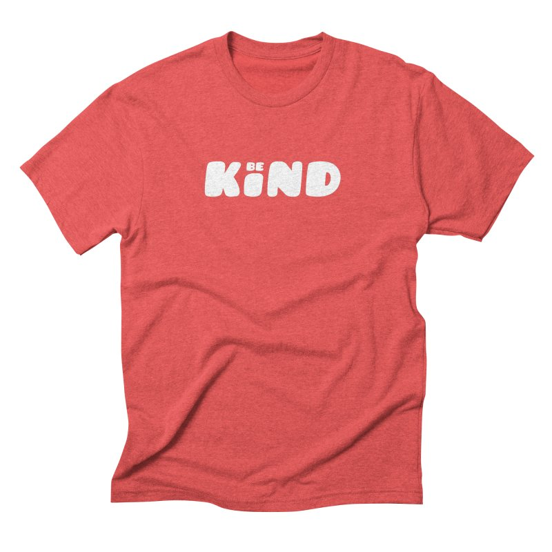 Be Kind Men's Triblend T-Shirt by lunchboxbrain's Artist Shop